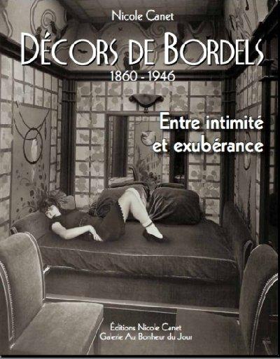http://www.aubonheurdujour.net/livres-books/presentation/image-p-couverture/decors-bordels-400x512.jpg