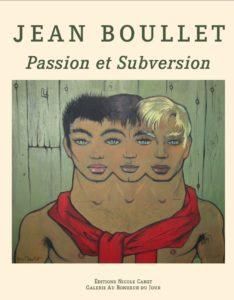 Jean Boullet Passion et subversion